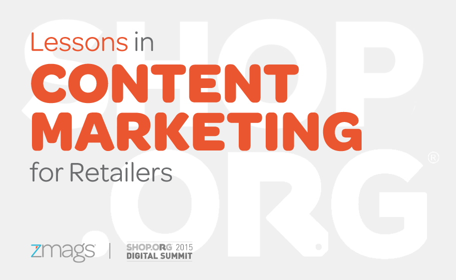Lessons in Content Marketing for Retailers: Shop.org 2015 in Philadelphia, PA