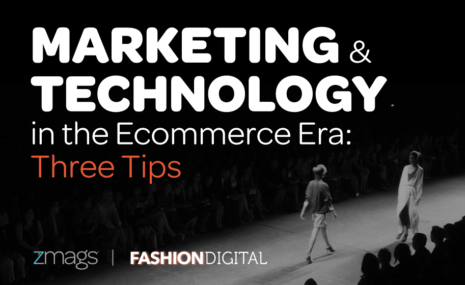 Marketing and Technology in the Ecommerce Era: Three Tips