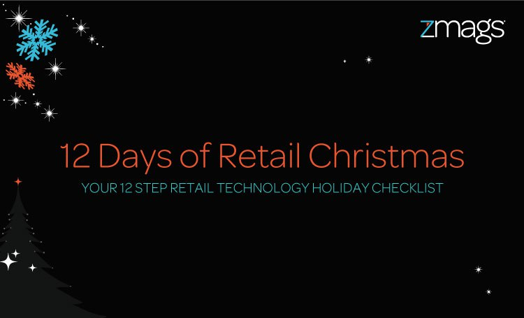 A Retailer's Guide: Your 12 Step Technology Checklist for the Holidays