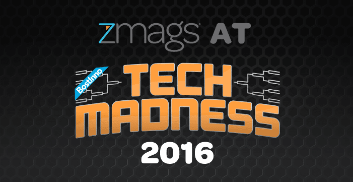 Zmags at Tech Madness 2016