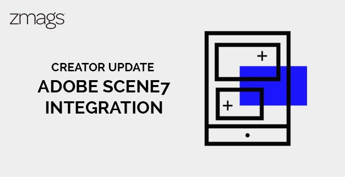 Now Fully Integrated: Adobe Dynamic Media (Scene7) and Creator by Zmags