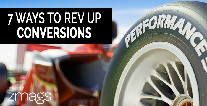 7 Fast and Furious Ways to Rev-up Automotive Customer Conversions
