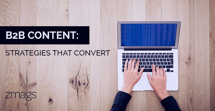Creating B2B Content That Converts
