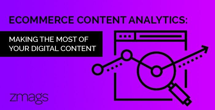 eCommerce Content Analytics: Leveraging Google Analytics
