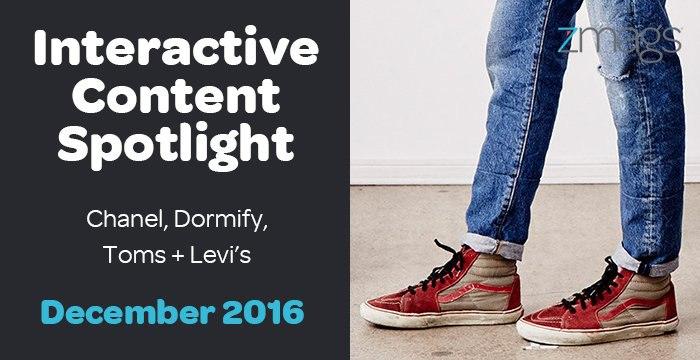 Interactive Content Spotlight: Levi's, Chanel, Dormify, + More
