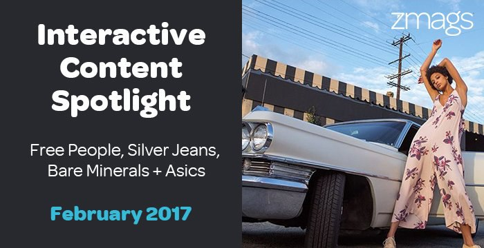 Interactive Content Spotlight: Free People, Silver Jeans, Asics + more