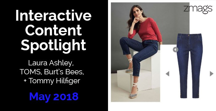 Content Spotlight: Laura Ashley, Tommy Hilfiger, Burt's Bees, and More