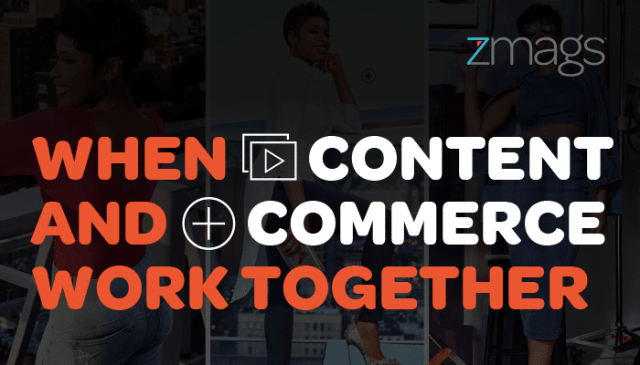 When Content and Commerce Work Together
