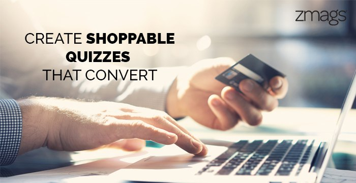 The Shoppable Quiz: Delivering A Guided Selling Experience