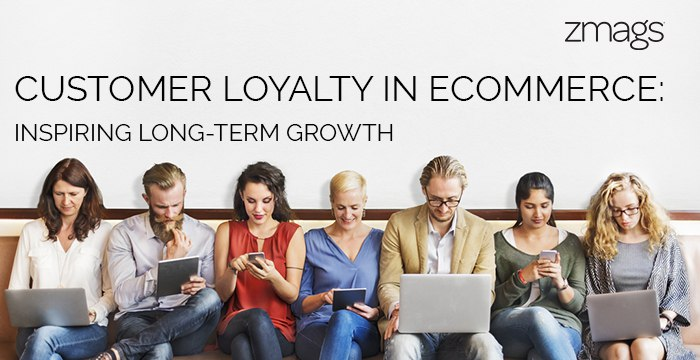 Customer Loyalty in Ecommerce