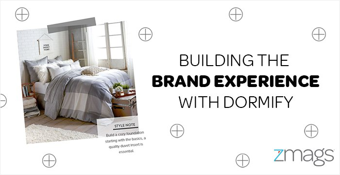 The Brand Experience: 3 Takeaways From Dormify