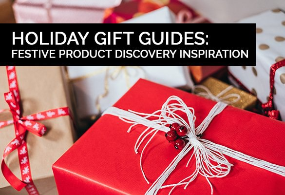 Holiday Gift Guides: Crafting The Holiday Shopping Experience