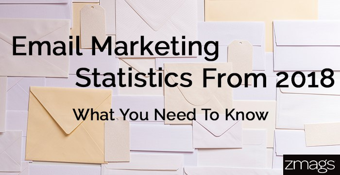 Email Marketing Statistics Essential From 2018