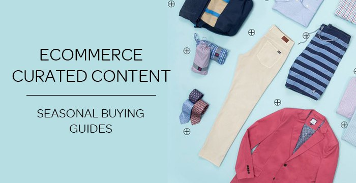 eCommerce Curated Content – Father's Day Buying Guides