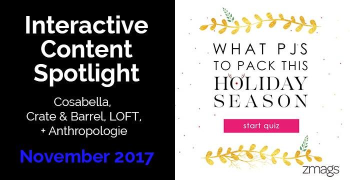 Interactive Content Spotlight: Cosabella, LOFT, Crate & Barrel + More
