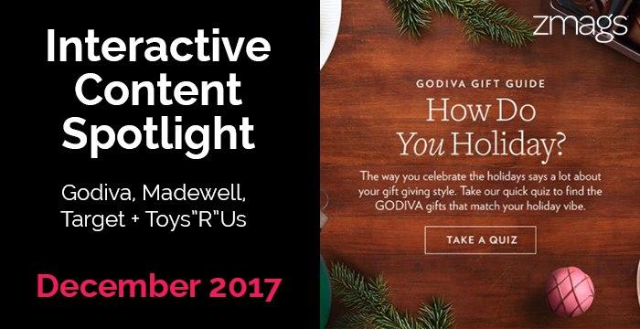 Interactive Content Spotlight: Godiva, Madewell, and Target