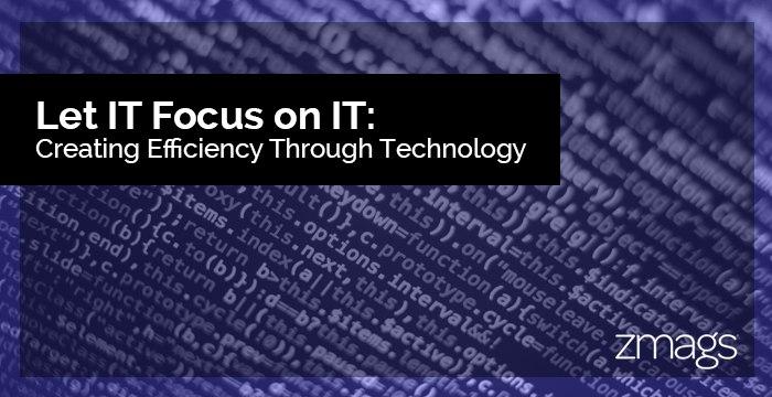 Improve IT Efficiency Through New Technology