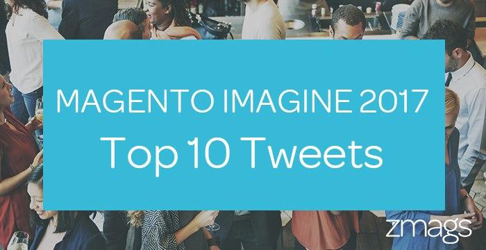 Magento Imagine 2017 - Top 10 Tweets