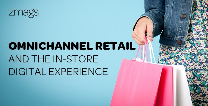 Omnichannel Retail: In-Store Experiences