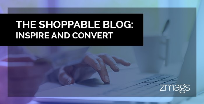 Shoppable Blogs Done Right