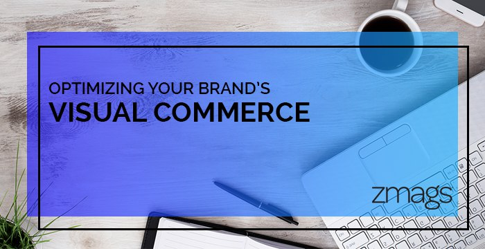 The Power of Visual Commerce