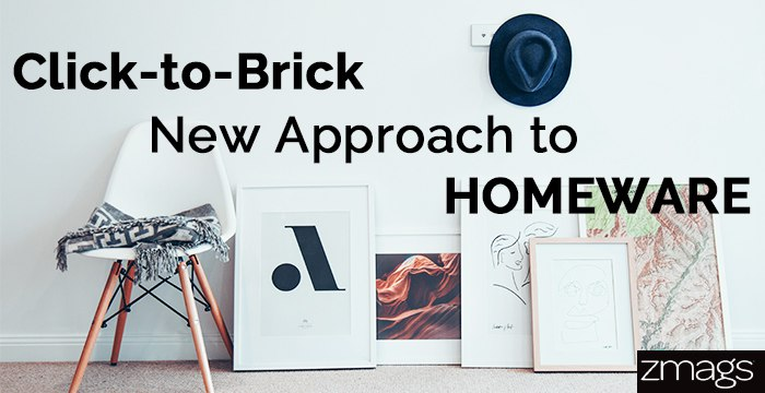 Click-to-Brick: The New Homeware Approach