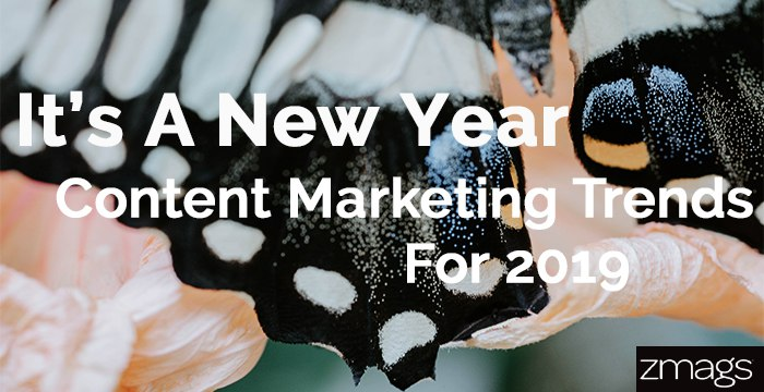 Content Marketing Trends of 2019