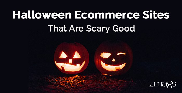 Halloween Ecommerce Sites That Are Scary Good