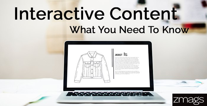 Interactive Content: What You Need To Know