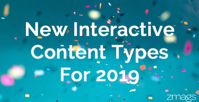 New Interactive Content Types For 2019