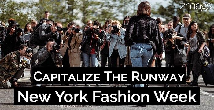 New York Fashion Week: Capitalizing on the Runway