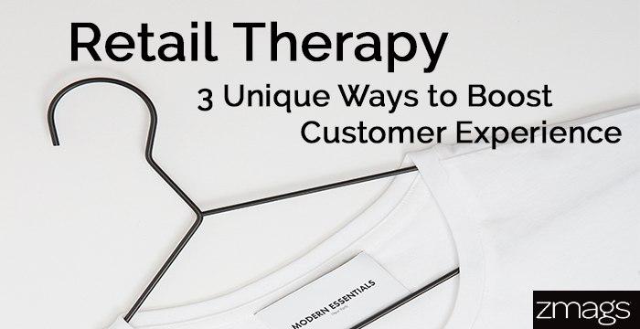 3 Unique Ways to Improve Customer Experience