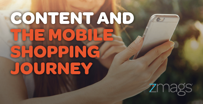 Content and the Mobile Shopping Journey